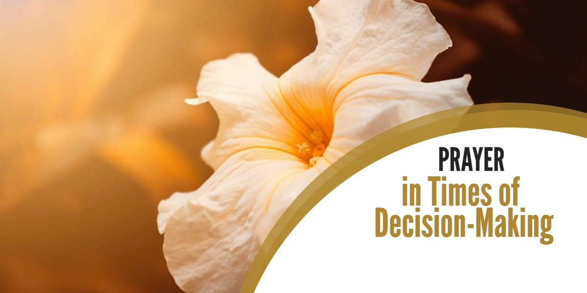 A Prayer in Times of Decision-Making
