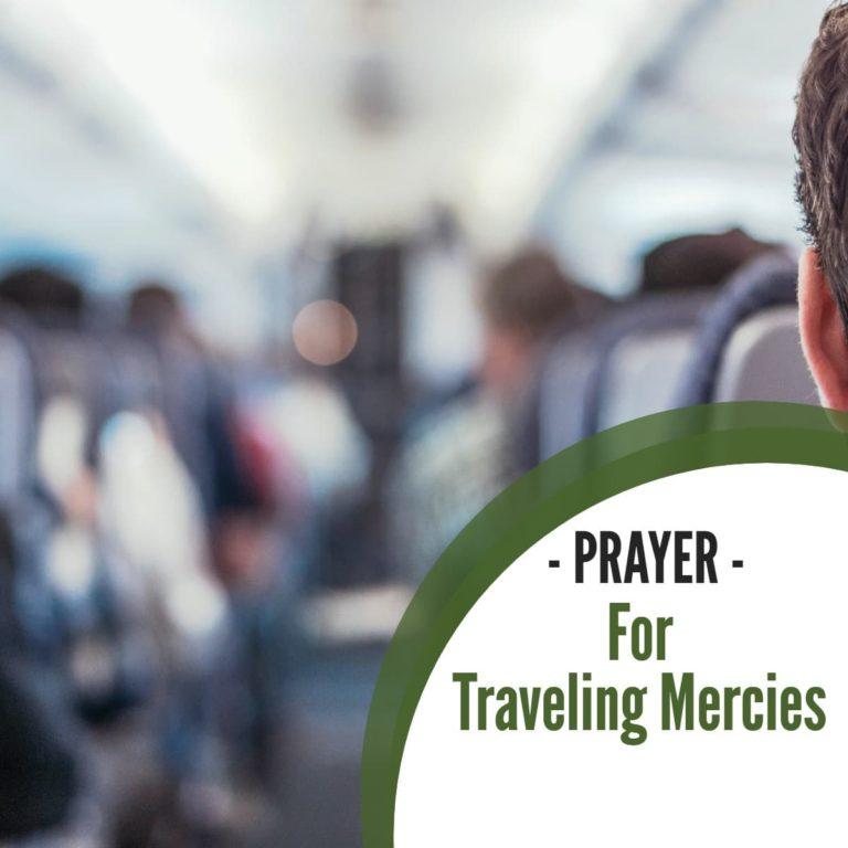 Powerful Prayer for Traveling Mercies