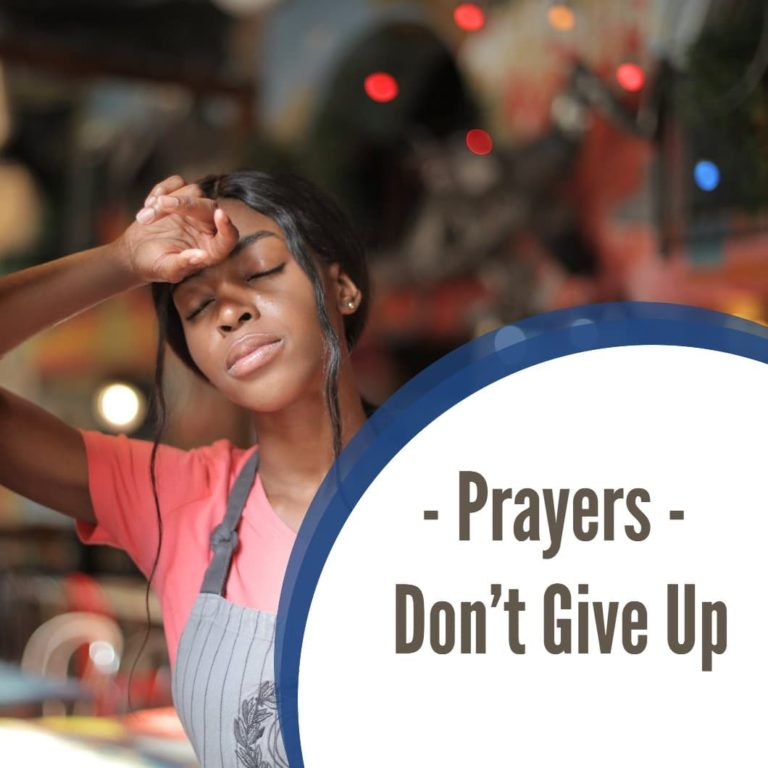 Prayers – Don't Give Up