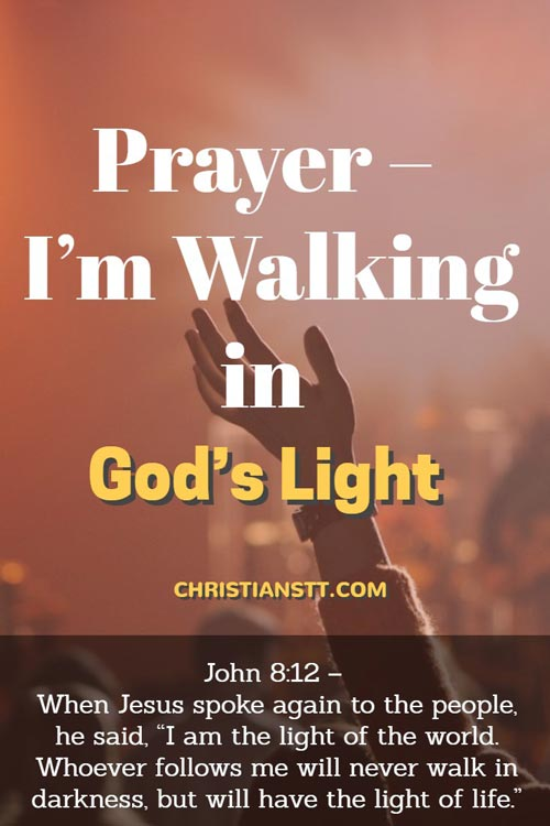 Prayer – I'm Walking in God's Light