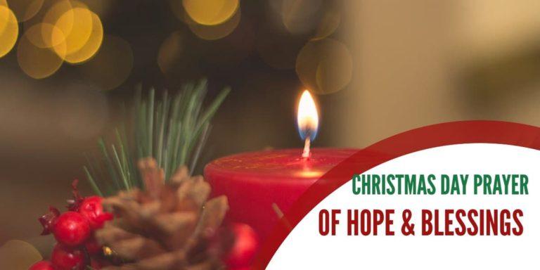 Christmas Day Prayer of Hope & Blessings