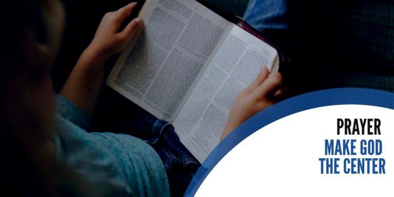 Make God the Center – Prayer