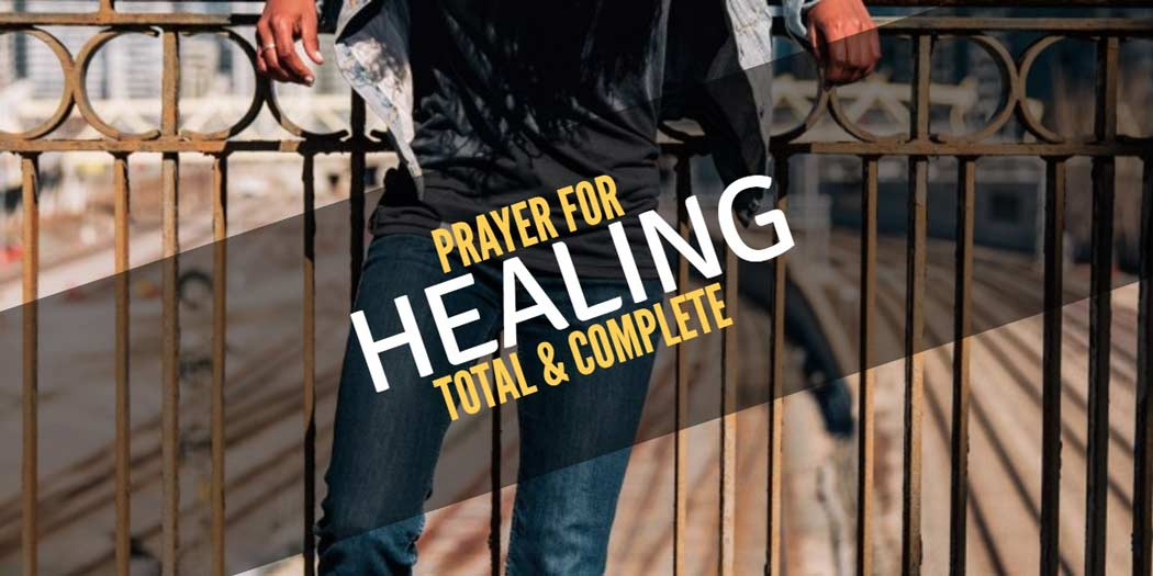 Prayer for total and complete healing