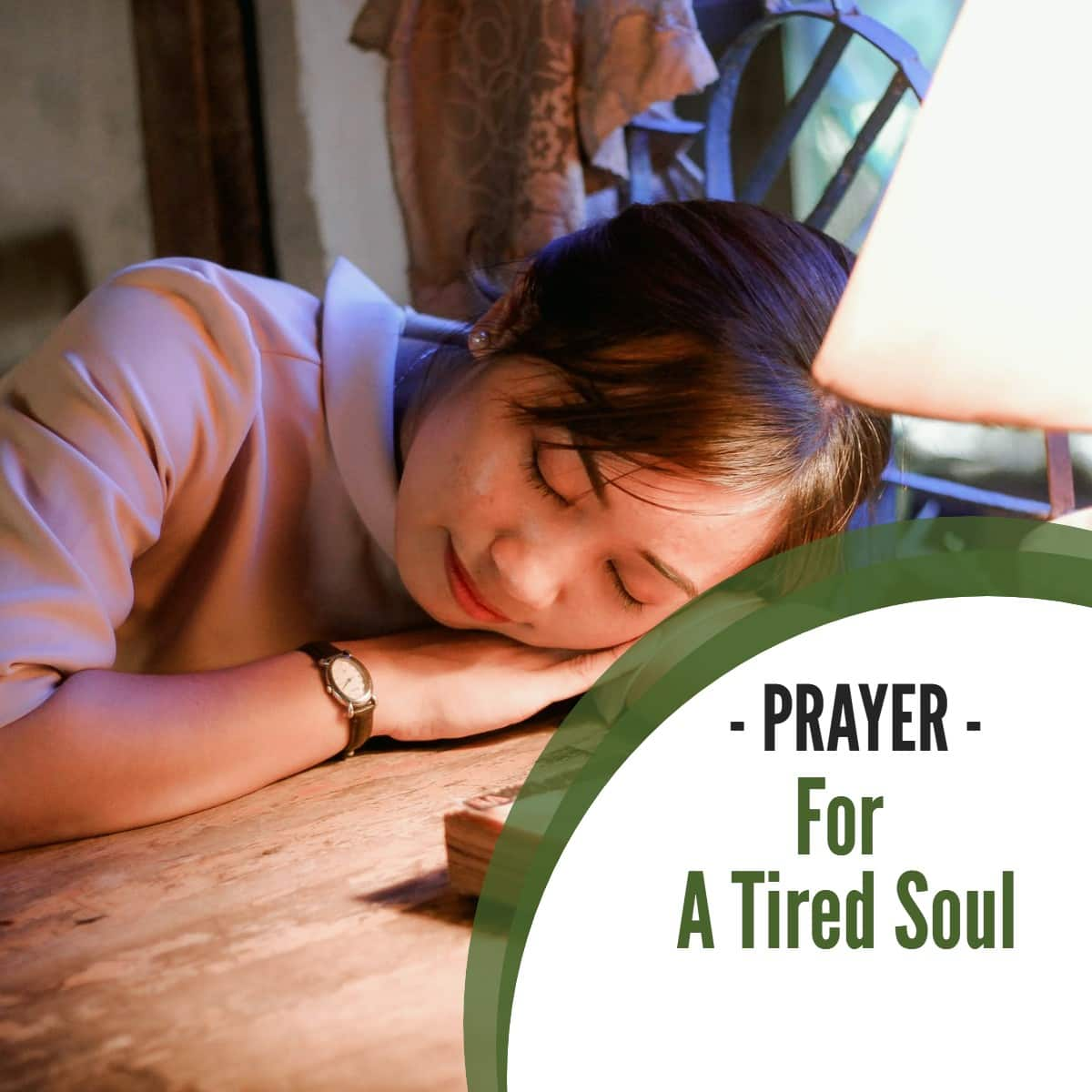 Prayer For A Tired Soul