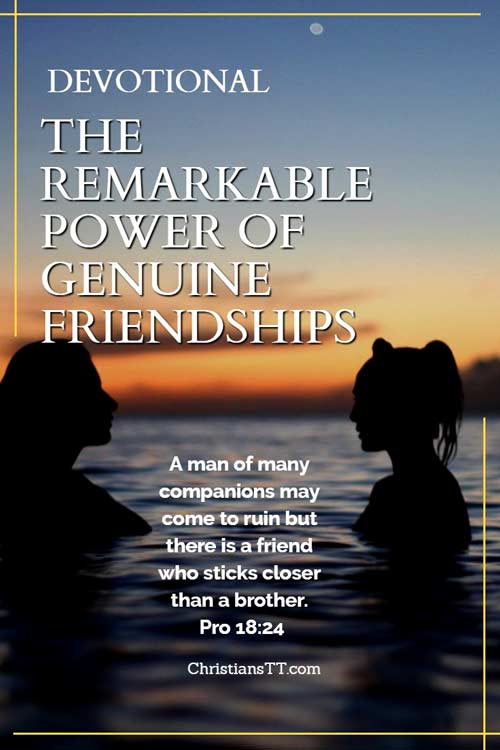 Devotional – The Remarkable Power of Genuine Friendships
