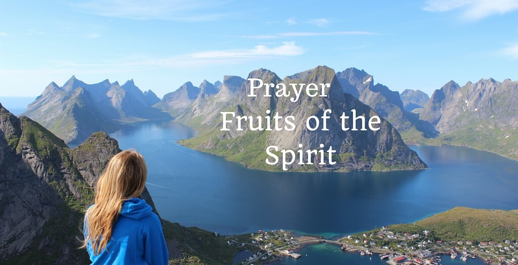Prayer - Fruits of the Spirit