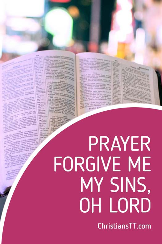 Prayer- Forgive me of my sins