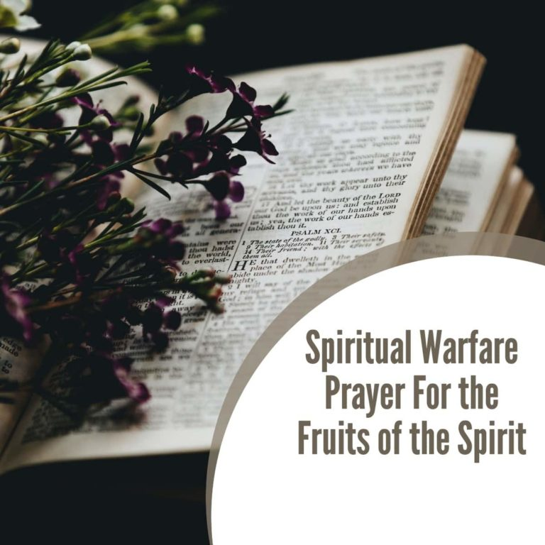 Spiritual Warfare Prayer For the Fruits of the Spirit