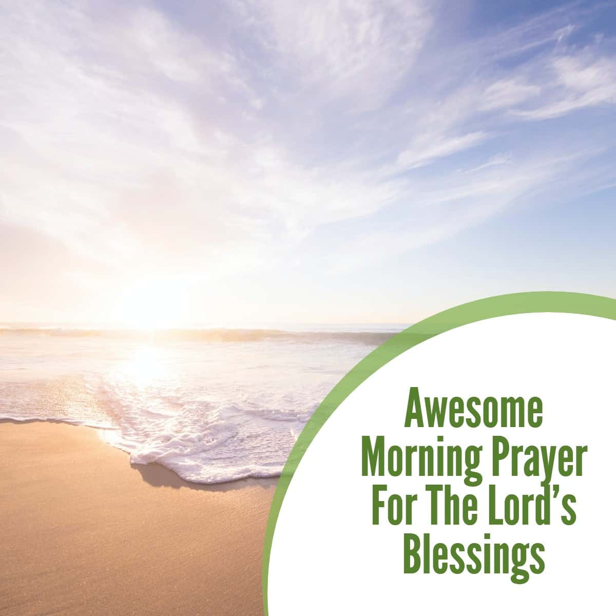 Awesome Morning Prayer For The Lord's Blessings