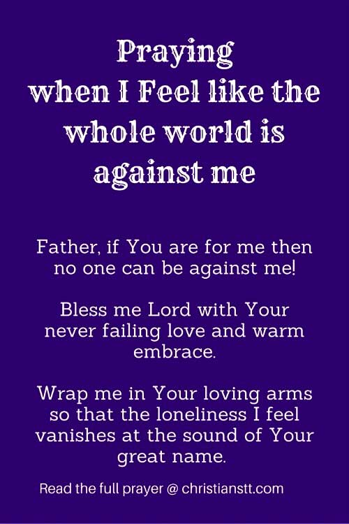 Praying-when-I-Feel-like-the-whole-world-is-against-me-pin2
