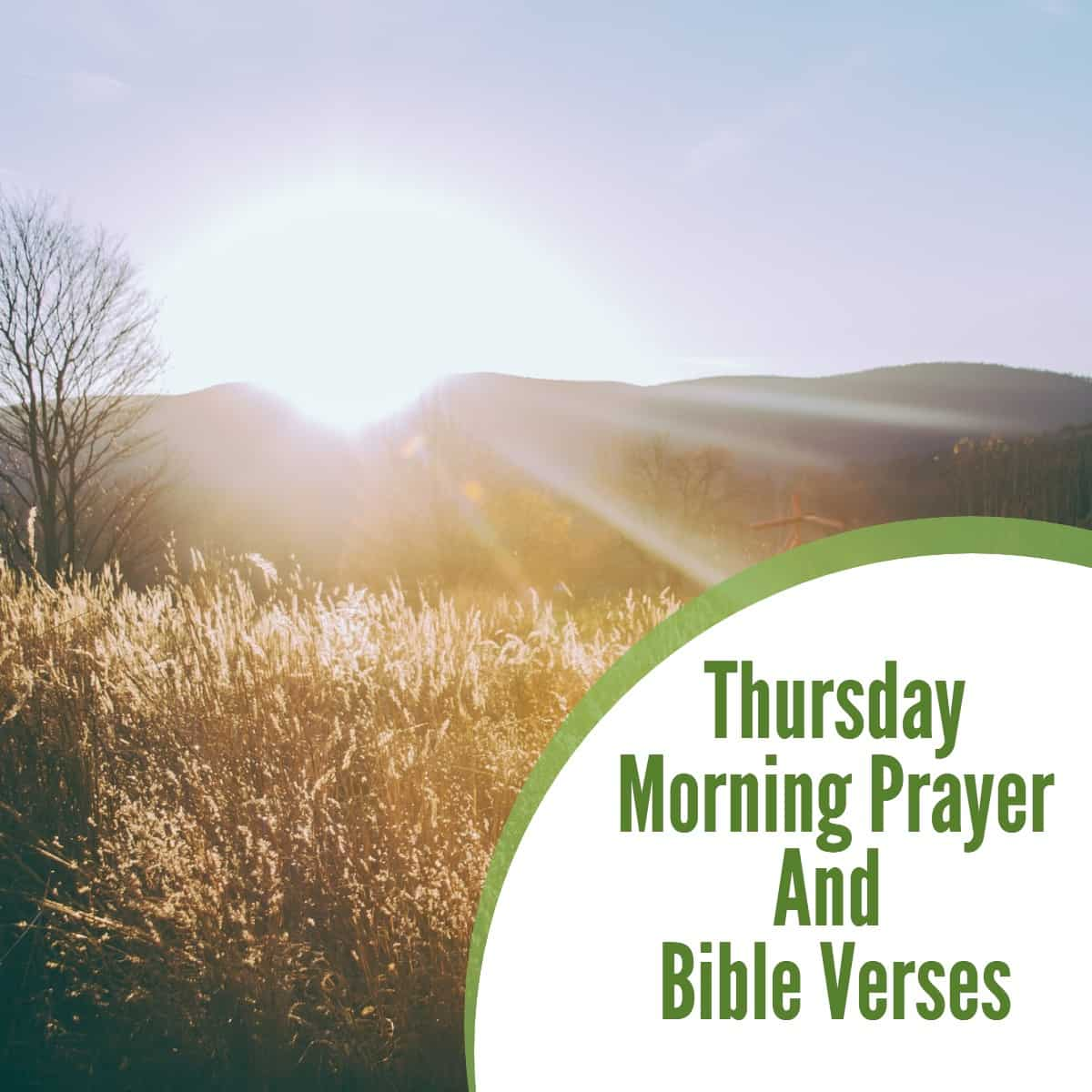 Thursday Morning Prayer And Bible Verses
