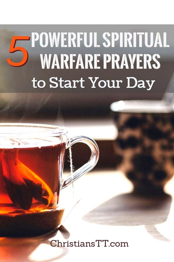 5 Powerful Spiritual Warfare Prayers to Start Your Day