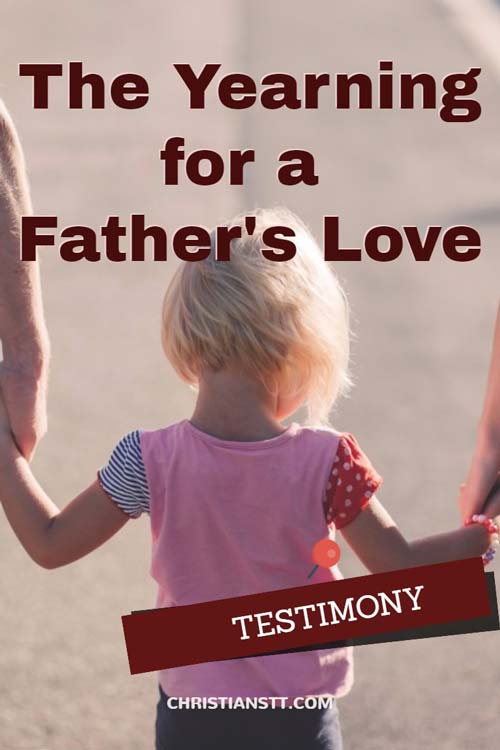 The Yearning for a Father's Love