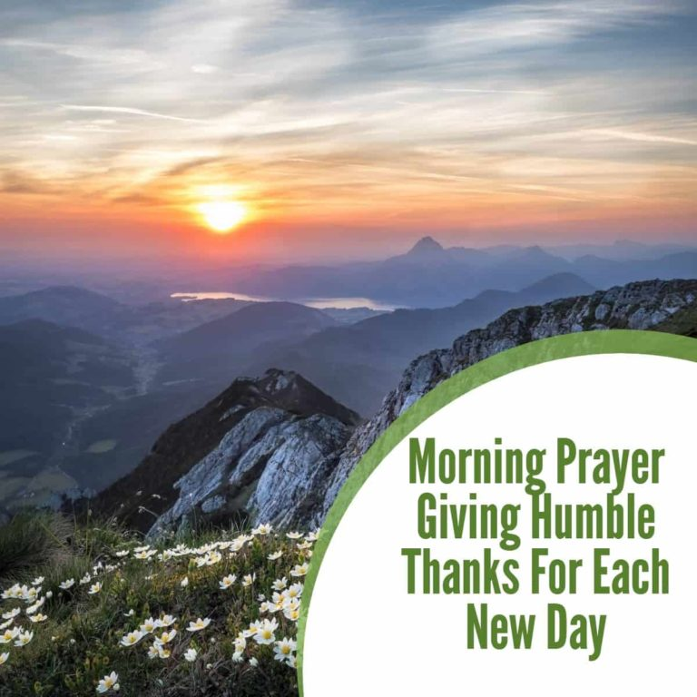 Morning Prayer Giving Humble Thanks for Each New Day