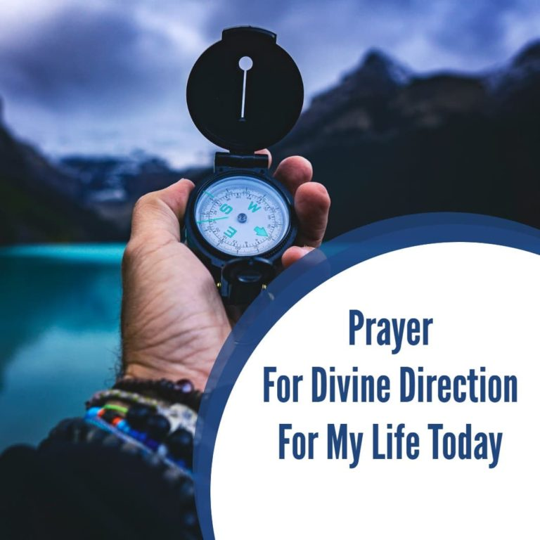 Prayer for Divine Direction for My Life Today