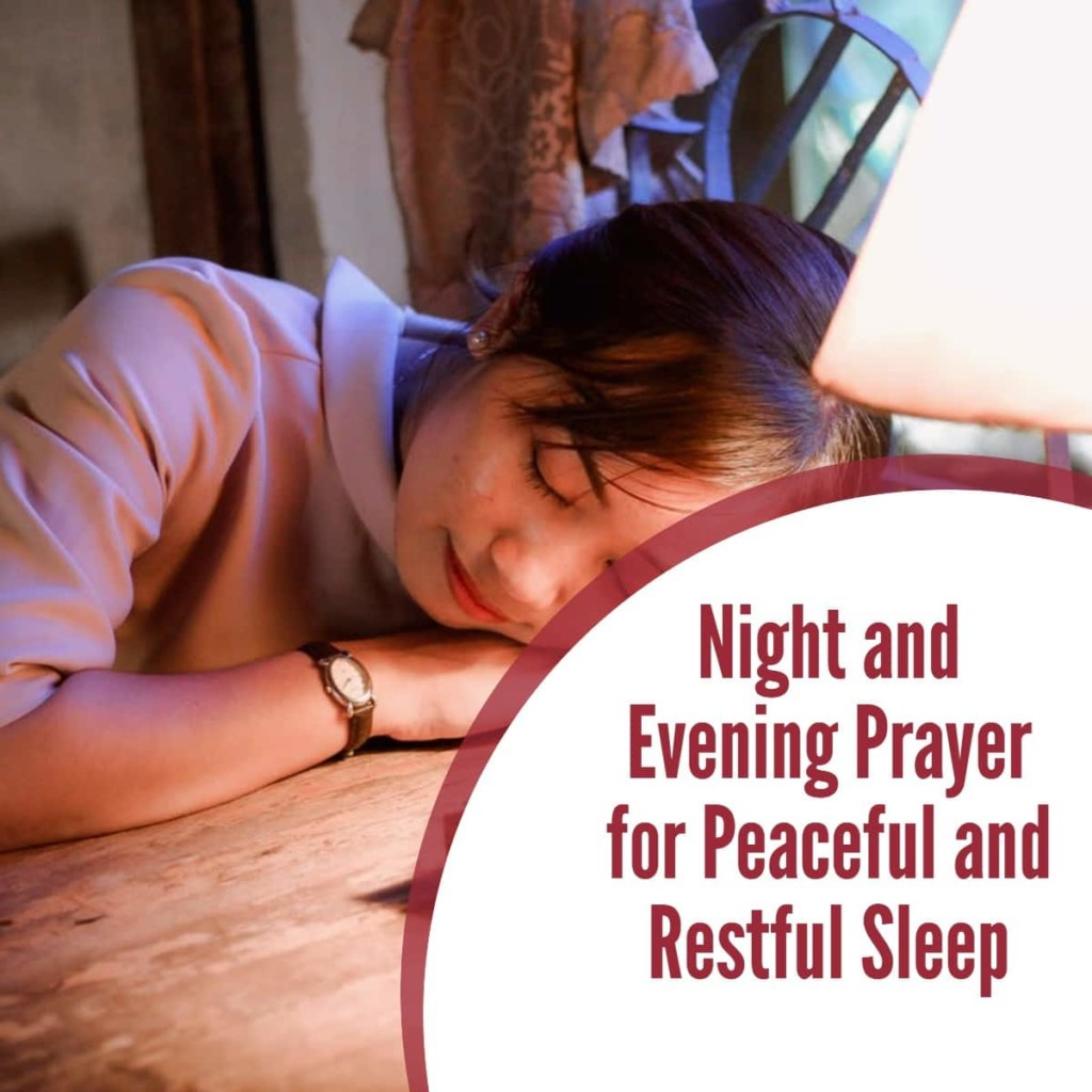 Night and Evening Prayer for Peaceful and Restful Sleep