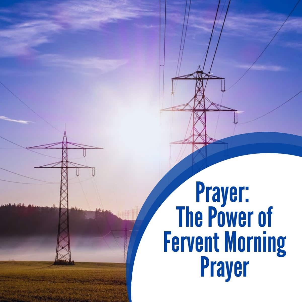 Prayer The Power of Fervent Morning Prayer 1
