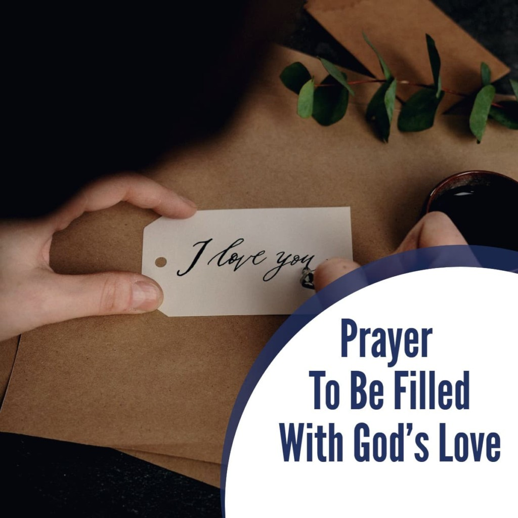 Prayer to be Filled with God's Love