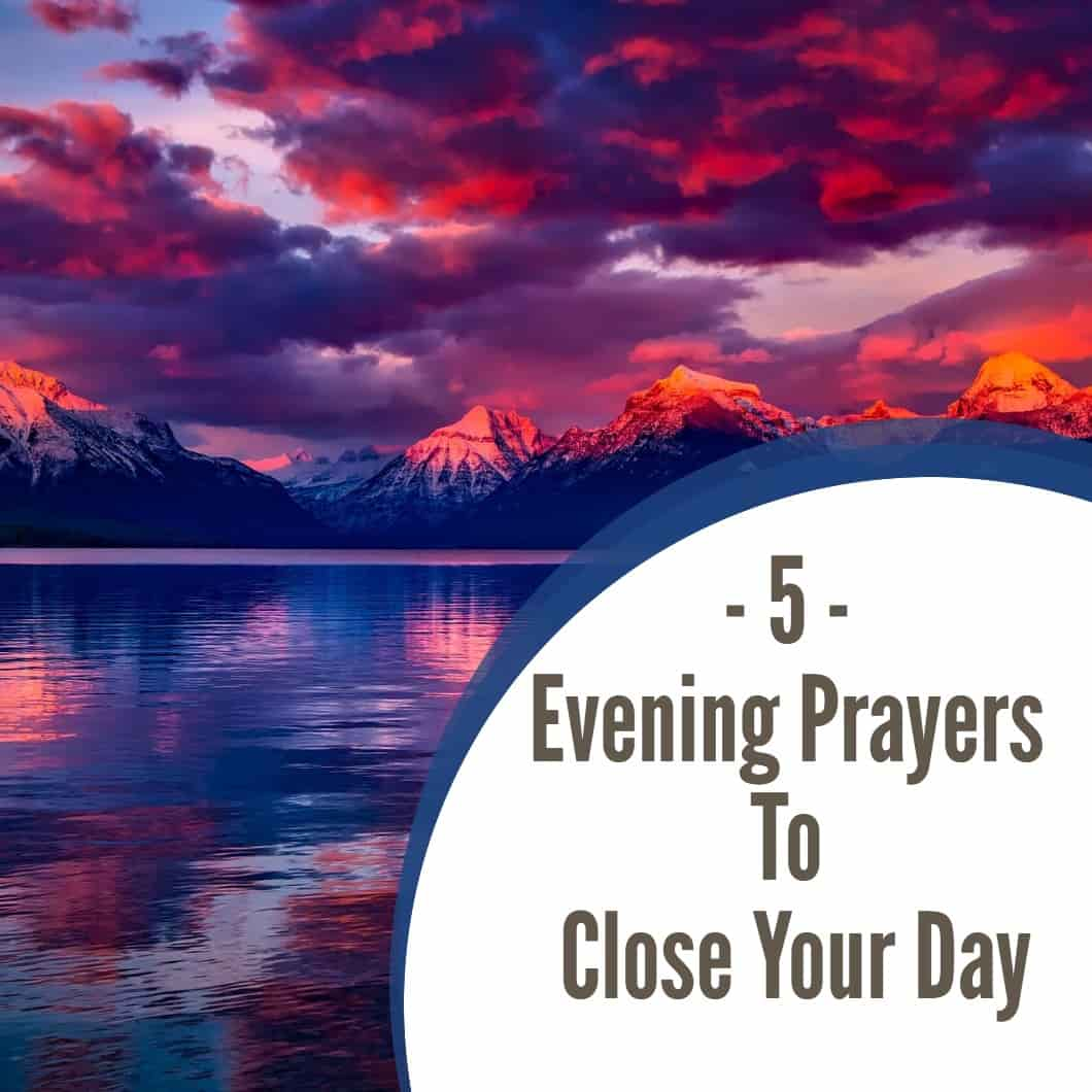5 Evening Prayers to Close Your Day