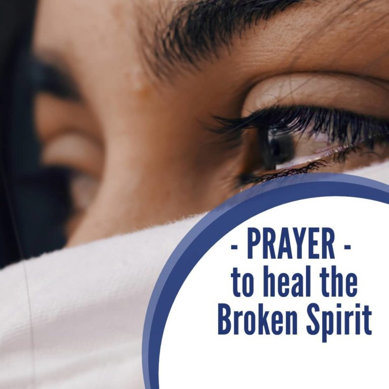 Prayer to heal the Broken Spirit