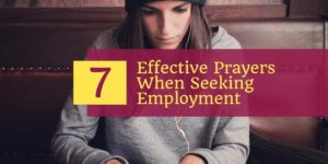7 Effective Prayers when seeking a (better) job, employment