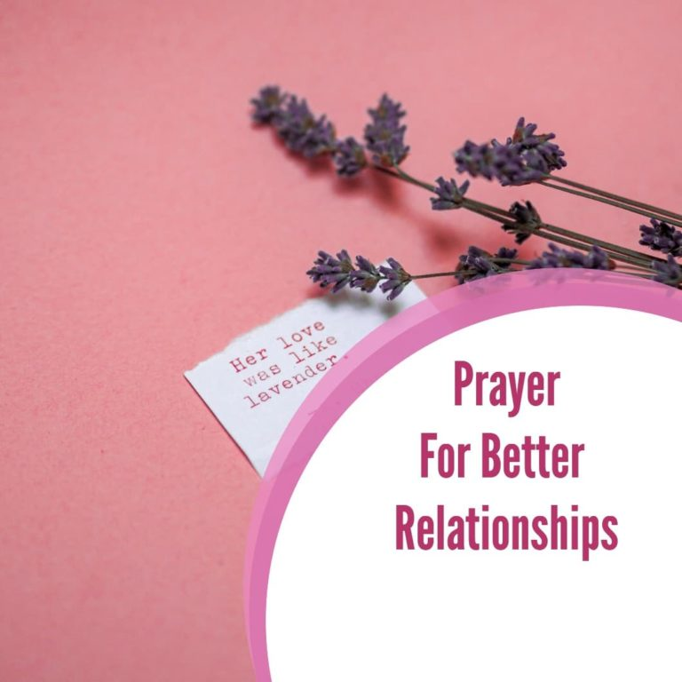 Prayer For Better Relationships