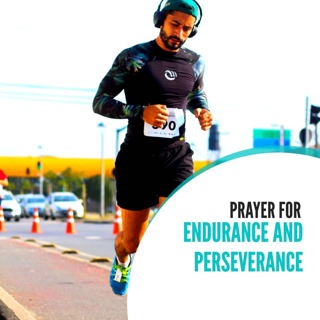 Prayer For Endurance And Perseverance