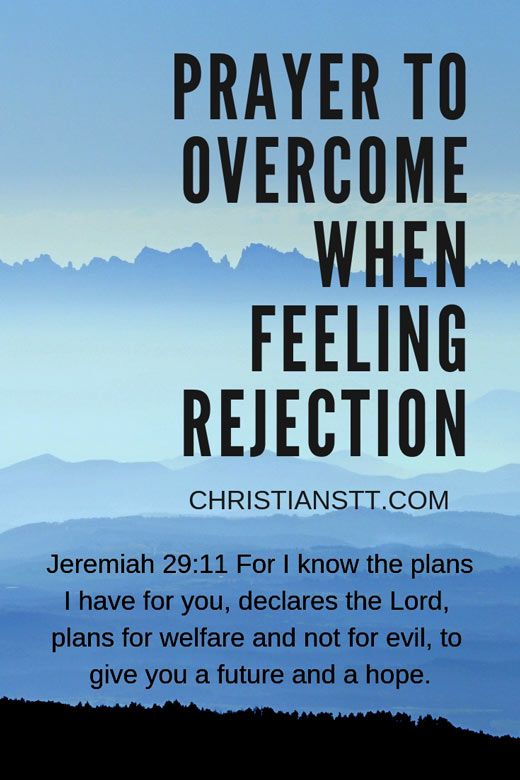 Prayer to Overcome When Feeling Rejection