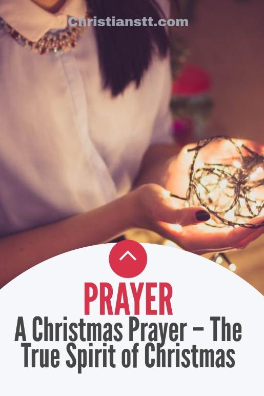 A Christmas Prayer – The True Spirit of Christmas
