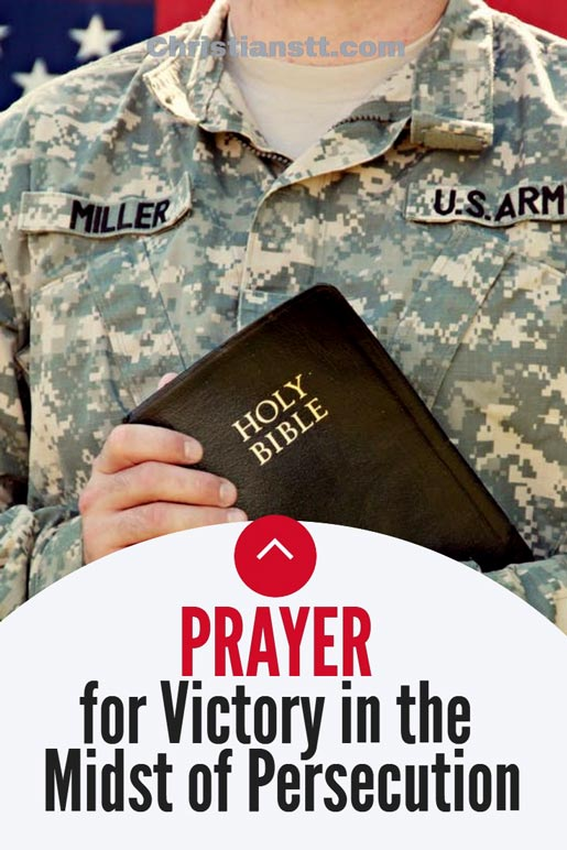 Prayer for Victory in the Midst of Persecution – This will Change your Life!