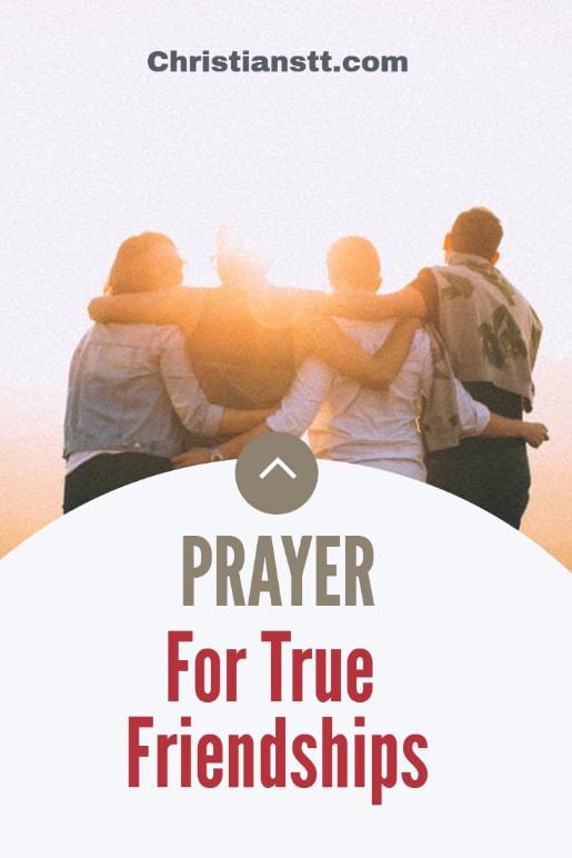 Prayer For True and Genuine Friendships