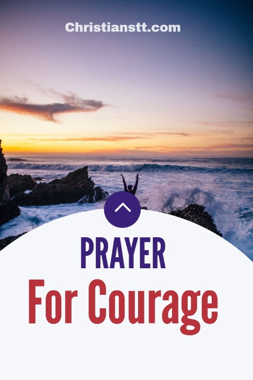 PRAYER FOR COURAGE