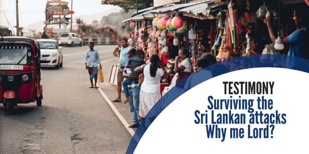 Surviving the Sri Lankan attacks Why me Lord?