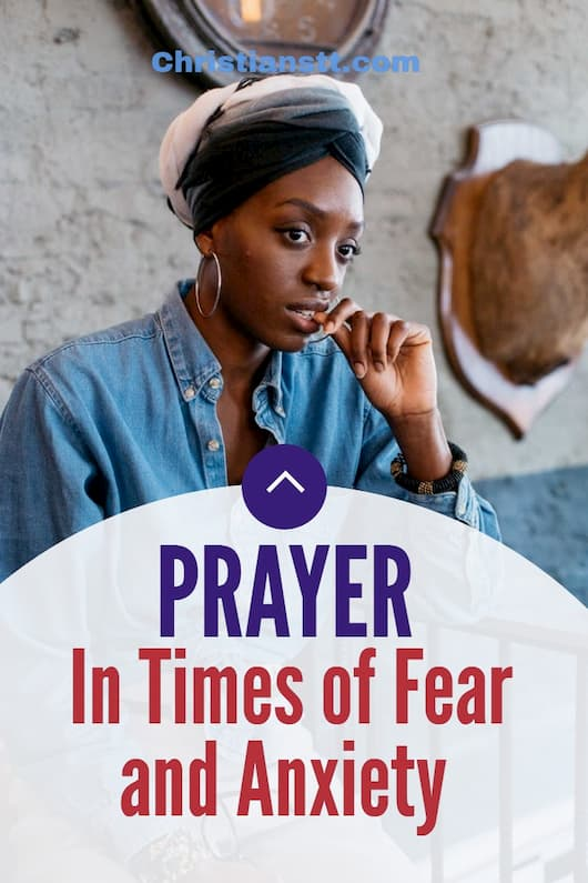 Prayer In Times of Fear and Anxiety
