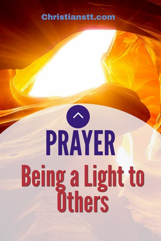 Prayer: Being a Light to Others