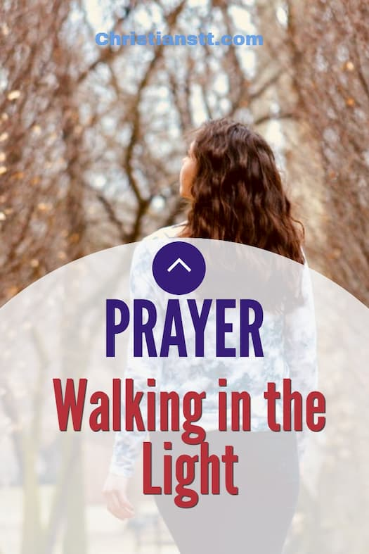 Prayer: Walking in the Light