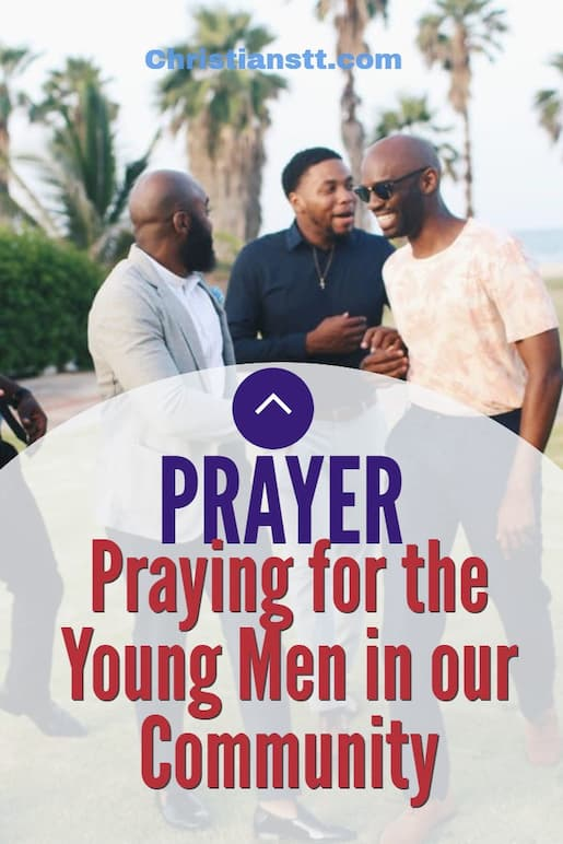 Praying for the Young Men in our Community