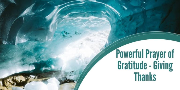 Powerful Prayer of Gratitude – Giving Thanks