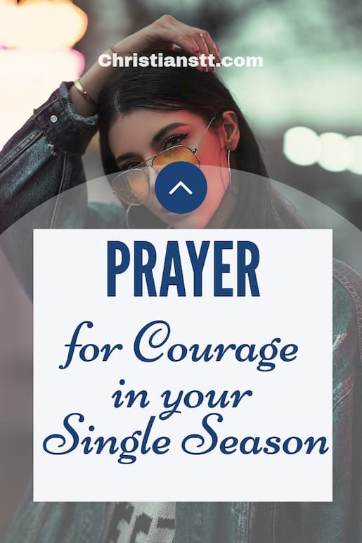Prayer for Courage in your single season