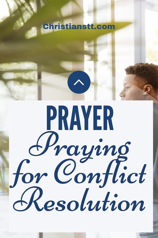 Praying for Conflict Resolution