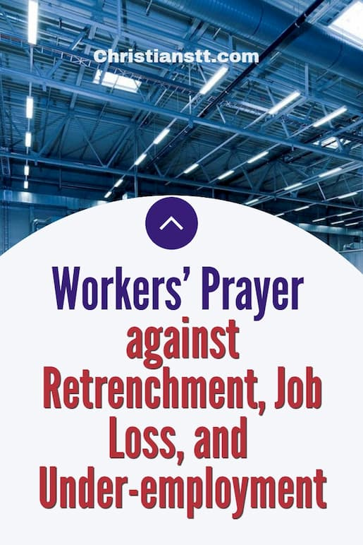 Workers' Prayer against Retrenchment, Job Loss, and Under-employment