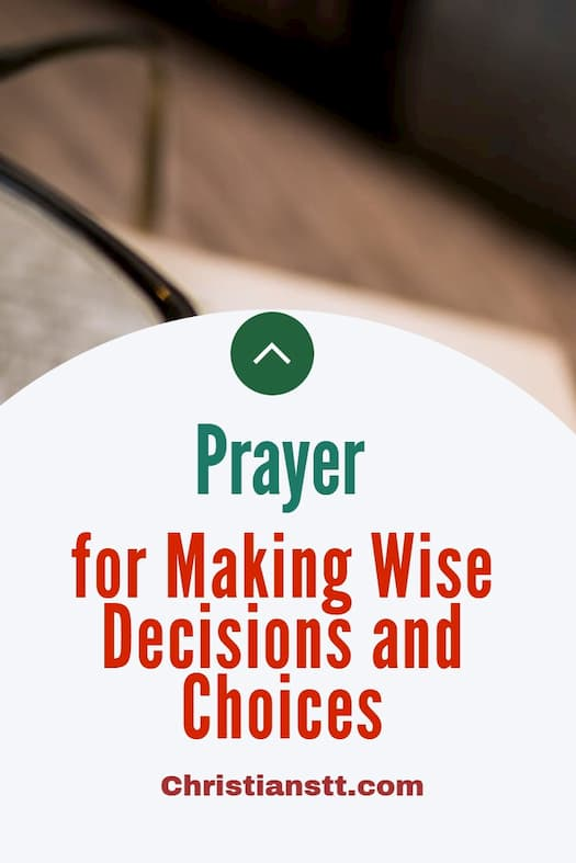 Prayer for Making Wise Decisions and Choices