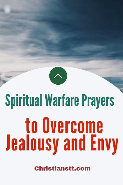Spiritual Warfare Prayers to Overcome Jealousy and Envy