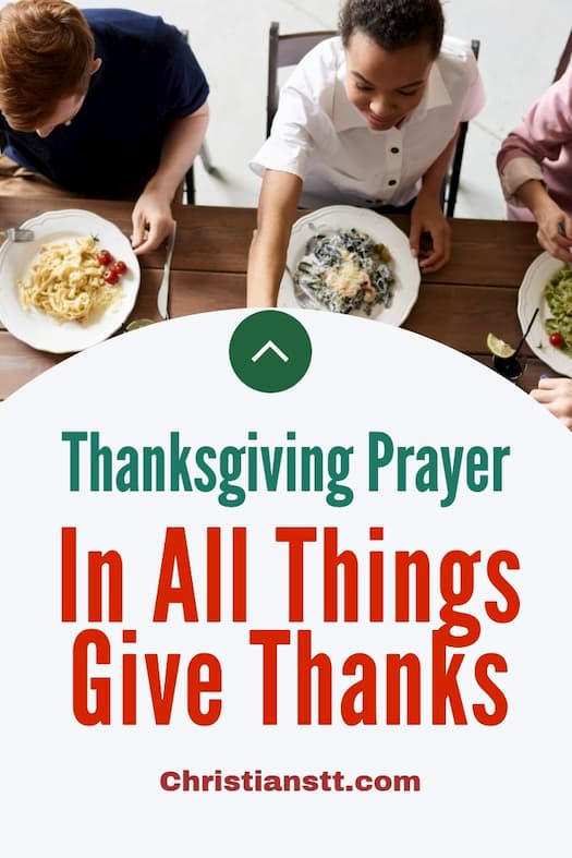 Prayer- For All Things Give Thanks!