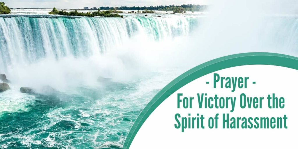 Prayer For Victory Over the Spirit of Harassment