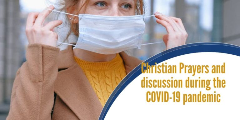 How are you coping? Prayers and discussion during the COVID-19 pandemic