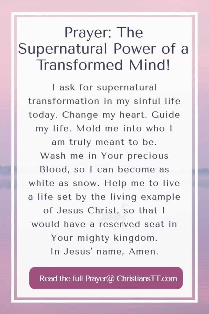 Prayer: The Supernatural Power of a Transformed Mind!