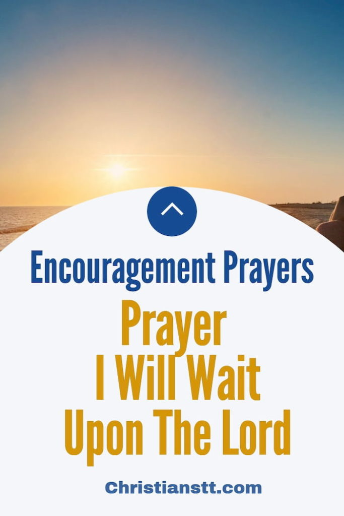 Prayer – I Will Wait Upon The Lord -pin