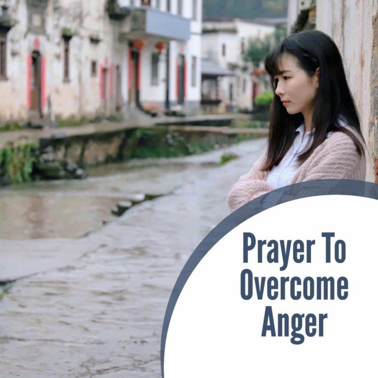 Prayer To Overcome Anger