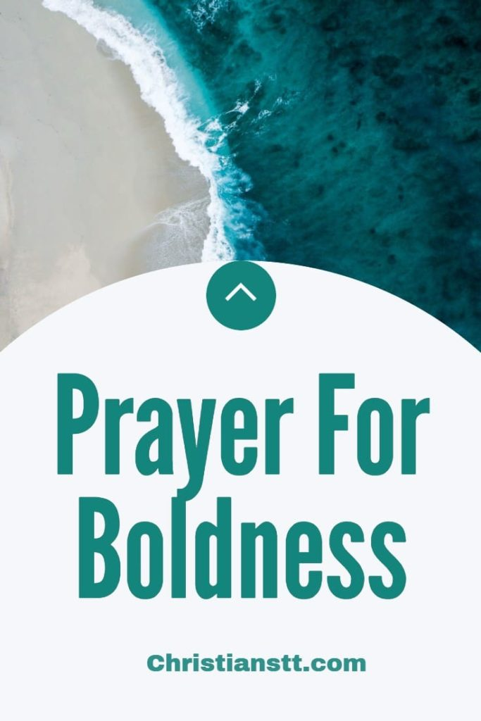 Prayer For Boldness